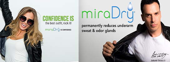 """images of man a woman posing for miraDry with miraDry logos and taglines """"confidence is the best outfit, rock it."""" & """"permanently reduces underarm sweat & odor glands."""""""
